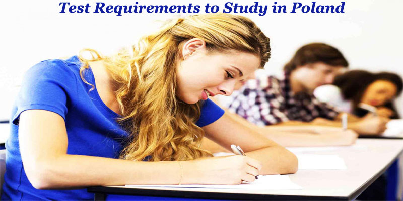 Test Requirements to Study in Poland