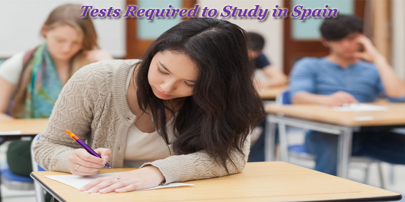 Tests required to Study in Spain